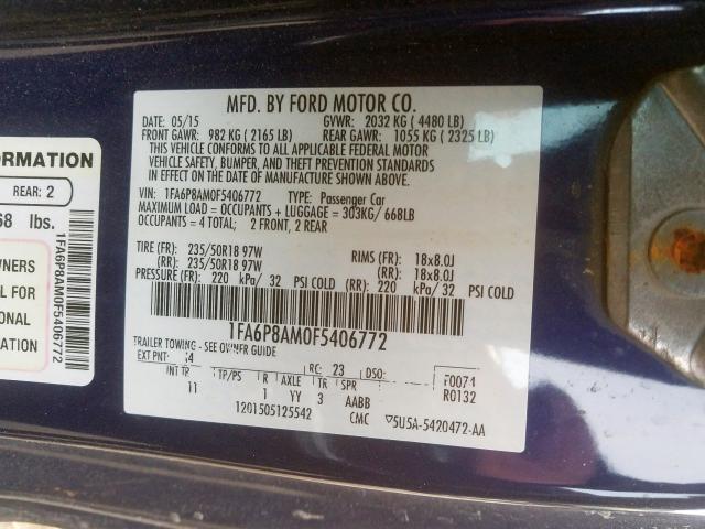 2015 Ford    Vin: 1FA6P8AM0F5406772